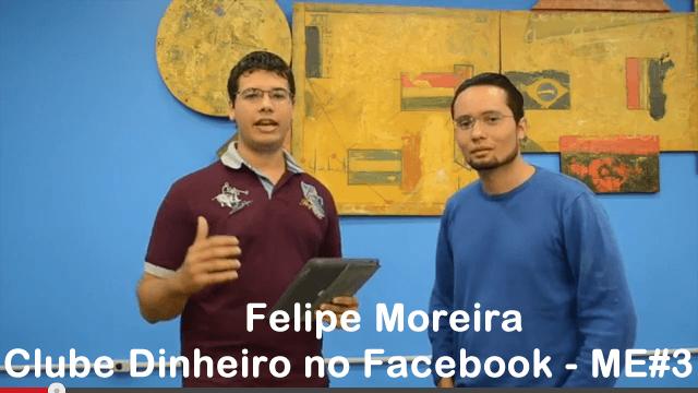 clube-dinheiro-no-facebook-felipe-moreira