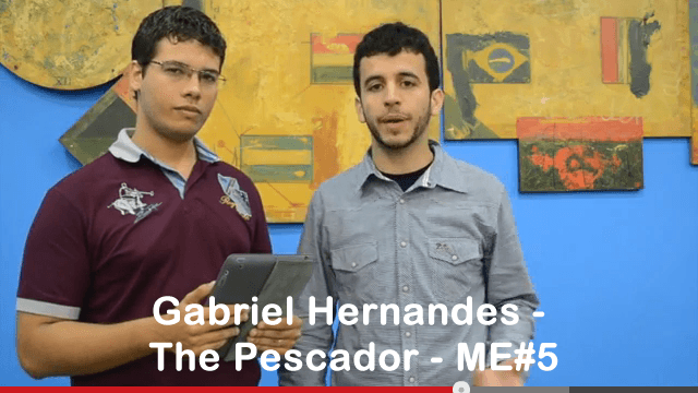Gabriel Hernandes – The Pescador – ME#5