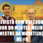 entrevista-RUI-ludovino-mentes-milionarias
