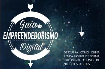 Guia do Empreendedorismo Digital – Mais de 5 mil downloads