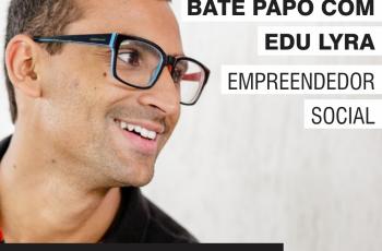 Bate Papo com Eduardo Lyra – Podcast #021