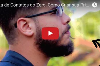 Lista de Contatos do Zero: Como Criar sua Primeira Lista de Emails ou Whatsapp
