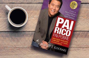 Pai rico, pai pobre: um livro que transforma mentes (por que?)