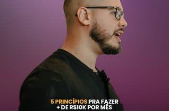 5 PRINCÍPIOS pra ROMPER O PLATÔ de 10 mil reais por mês | PodcastME T02 E28